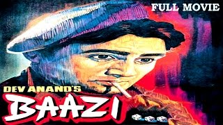 Baazi (1951) - Dev Anand, Geeta Bali, Kalpana Kartik - Full Hindi Movie