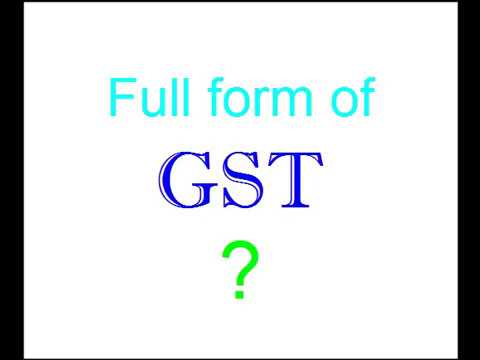 What is the full form of GST? - YouTube