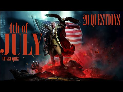 july-4th,-independence-day-trivia-quiz---20-questions-about-the-holiday-{road-tripvia--ep:186]