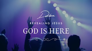 God Is Here from Darlene Zschech
