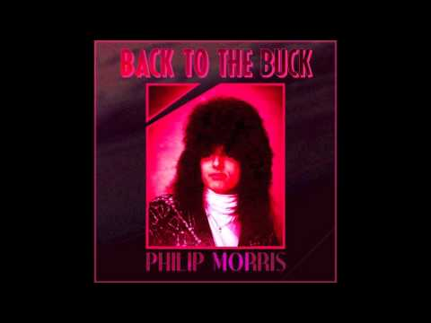 PHILIP MORRIS - BACK TO THE BUCK [Full Album]