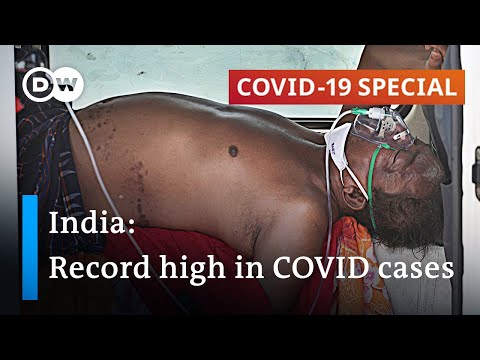 314,000 daily cases: India struggles with the world's worst coronavirus outbreak | COVID-19 Special