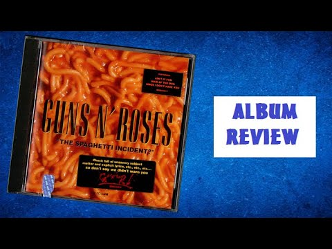 [PC#09] Guns N' Roses – The Spaghetti Incident ? (análise do disco)