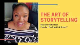 How to Write a Grant- The Art of Storytelling