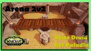 World of Warcraft Legion PVP 7.1.5 Arena 2v2 - Resto Druid Ret Paladin - First Games