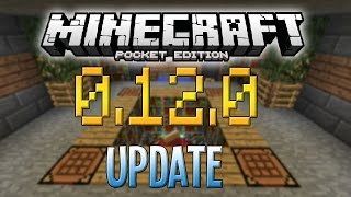 0.12.0 iOS/ANDROID Release Coming Soon! - Minecraft PE 0.12.0/0.12.1