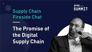 APAC Summit 2019: Supply Chain Fireside Chat