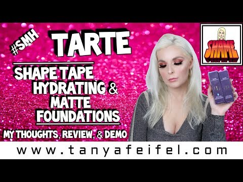 Tarte Shape Tape Hydrating & Matte Foundations | My Thoughts, Review, & Demo #SMH | Tanya Feifel