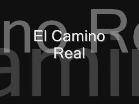 El Camino Real by Alfred Reed