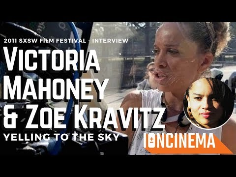 : Victoria Mahoney & Zoë Kravitz  Yelling to the Sky