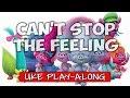Can't Stop The Feeling (ukulele play-along)