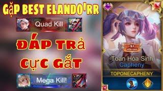 Top.1 Capheny | Gặp Best Elando'rr Và Team Bị Hội Đồng Cực Căng - Cap Âm Thầm - Liên Quân Mobile