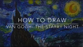 Drawing Van Gogh - The Starry Night | Watercolor