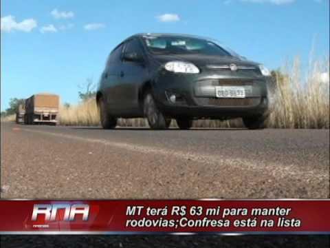 Mato Grosso Terá R$ 63 Mi Para Manter Rodovias Confresa Está Na Lista