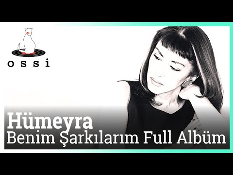 Hümeyra - Benim Şarkılarım Full Albüm (35 Dakika Kesintisiz)