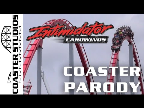 Coaster Parody: Intimidator at Carowinds