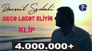 Ramil Sedali Gece Lezet Eliyir KLIP 2017