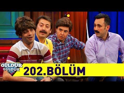 Güldür Güldür Show 202.Bölüm (Tek Parça Full HD)