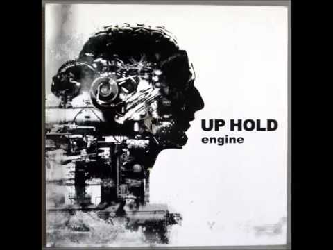 Up Hold - To Be Myself
