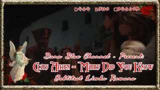 Clay Aiken – Mary Did You Know (SUBTITRAT LIMBA ROMÂNĂ)