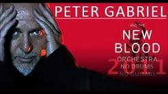 Peter Gabiel & New Blood Orchestra ---  Red Rain