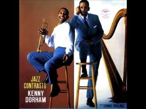 Kenny Dorham  - Jazz Contrasts ( Full Album )