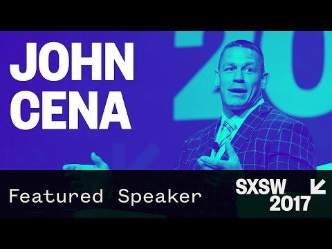 Featured Speaker: John Cena | SXSW 2017