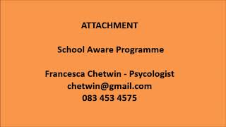 Child Trauma Conference 2020: Attachment Aware Schools Francesca Chetwin