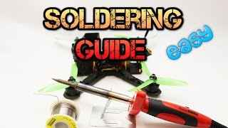 Beginners guide to quadcopter soldering. What you need to know.