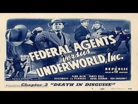 1949 - Federal Agents Vs. Underworld, Inc.
