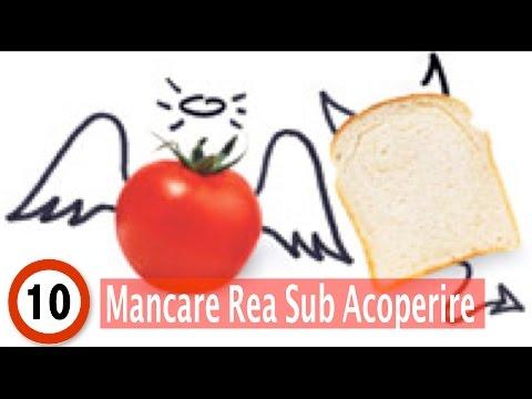 Top 10 Mancare Rea Sub Acoperire