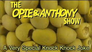 Opie & Anthony: A Very Special Knock Knock Joke (08/01-08/02/05)
