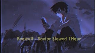 Download Beowulf - Savior [Slowed 1Hour Chill]