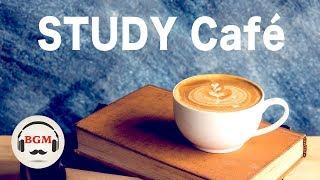 Relaxing Cafe Music For Study - Jazz & Bossa Nova Music - Background Music