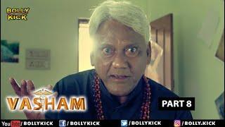Hindi Movies 2020 | Vasham Full Movie Part 8 | Vasudev Rao | Action Movies