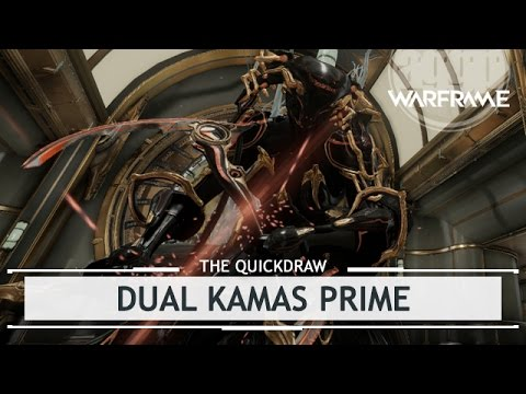 warframe dual kamas prime what a mouthful thequickdraw youtube