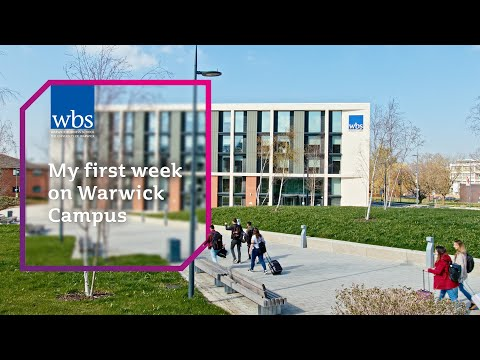 My First Week On Warwick Campus - Undergraduate Life At WBS
