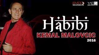 Kemal Malovcic - Habibi - (Audio 2016)