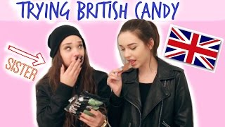 Trying British Candy w/ My Sister!! ♡ Thumbnail