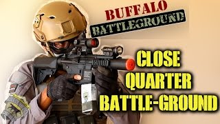 DesertFox Airsoft: Close Quarter Battle-Ground (Buffalo Battleground Loadout & Game play)