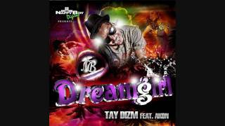 Tay Dizm (Ft. Akon) - Dreamgirl (Instrumental & lyrics) HD