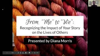 "From ""me"" to ""we"": Recognizing the impact of your story on the lives of others"