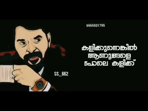 Mammootty mass dialogue whatsup status malayalam with mass bgm remix