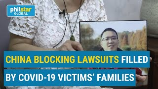 China blocking COVID lawsuits filled by victims' families