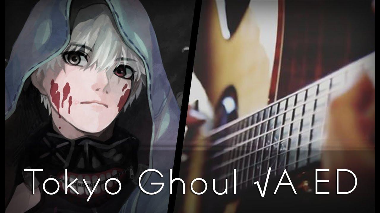 Tokyo Ghoul √A ED: Kisetsu wa Tsugitsugi Shindeiku - Tam Lu