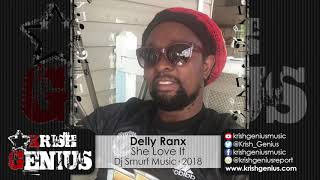 Delly Ranx - She Love It [Ear Bud Riddim] October 2018
