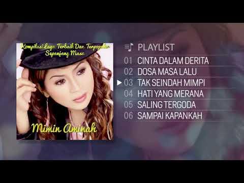 Kompilasi Lagu Terbaik Dan Terpopuler Sepanjang Masa - Mimin Aminah ( FULL ALBUM )
