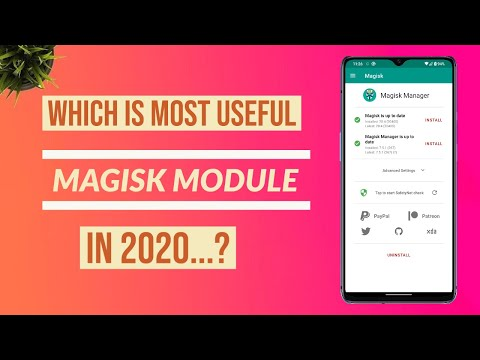 Which is Most Useful Magisk Module 2020...?