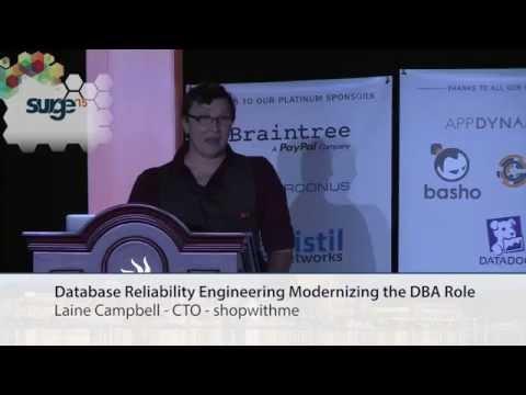 Surge 2015 - Laine Campbell - Database Reliability Engineering, Modernizing the DBA Role