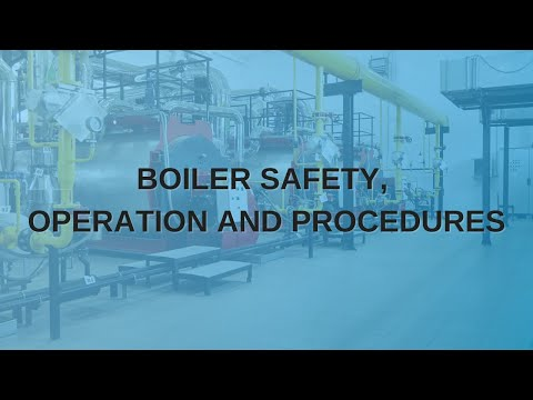 Boiler Safety, Operation And Procedures | TPC Training